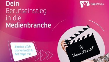 TV-Volontariat bei Hope Media